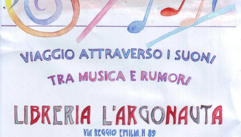 Libreria L'Argonauta Viaggio attraverso i suoni, tra musica e rumori