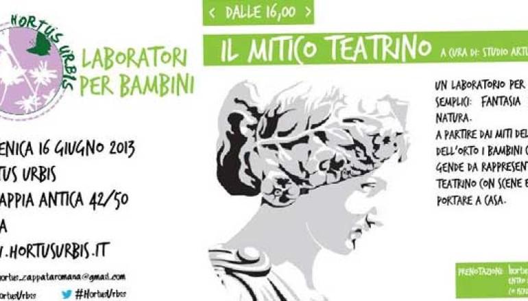 Il Mitico Teatrino all'Hortus Urbis il laboratorio per bambini di questa domenica