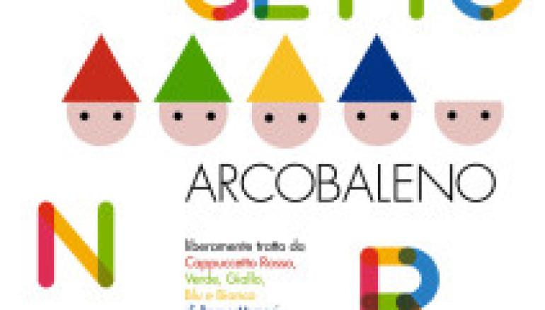 Cappuccetto Arcobaleno spettacolo per bambini al teatro Due
