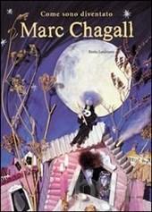 """"""" Come sono diventato Marc Chagall"""" di Bimba landmann."""