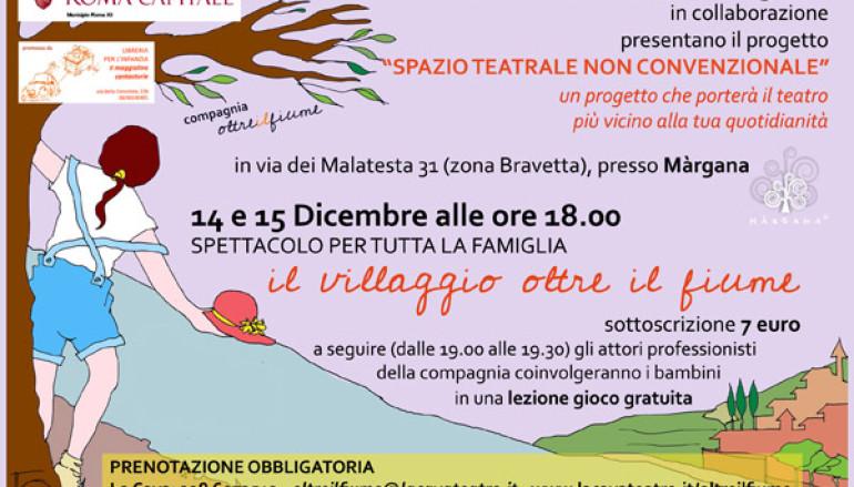 """Teatro per bambini a Bravetta con """"Il Villaggio oltre il fiume"""""""