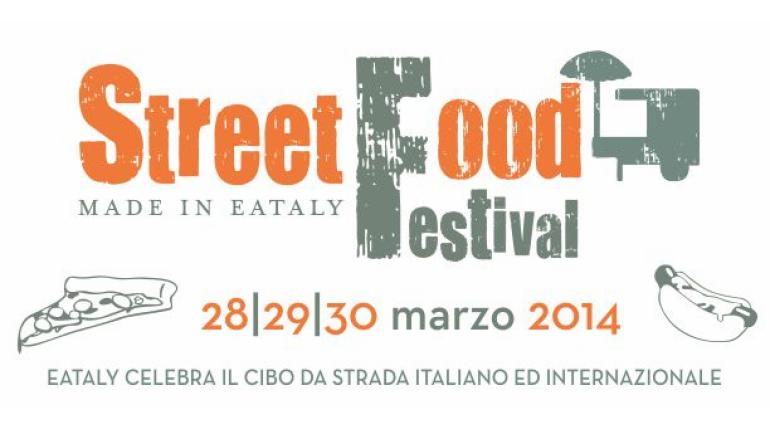 Street food festival da Eataly 28-29-30 marzo a Roma