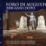 Foro di Augusto 2000 anni dopo – Viaggio nella storia