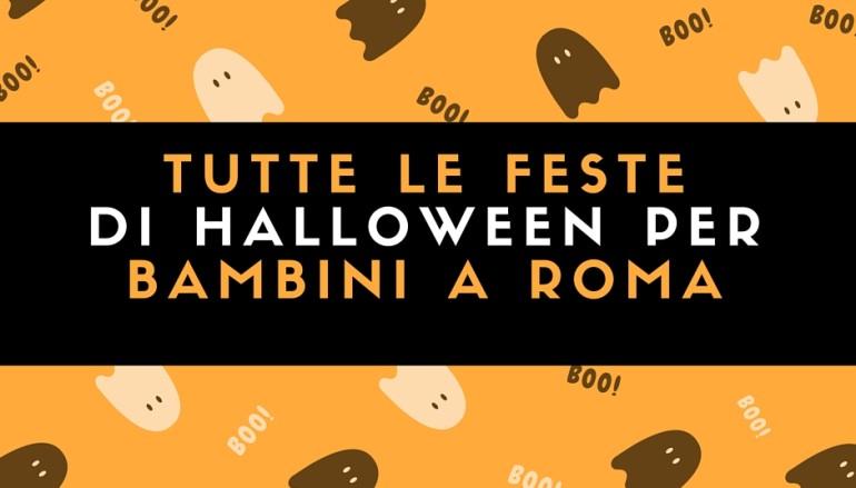 Tutte le feste di Halloween per bambini a Roma