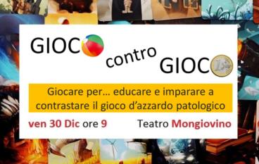 """""""Gioco contro Gioco"""" al Teatro Mongiovino Incontro gratuito per Genitori e figli"""