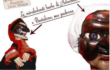 """E' Carnevale all'Emporio delle Arti con """"Le mirabolanti burle di Arlecchino e Pantalone,suo padrone"""", dai 3 anni"""