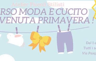 """Corso di Moda e Cucito """"Benvenuta Primavera!"""" dai 9 anni a Monteverde"""