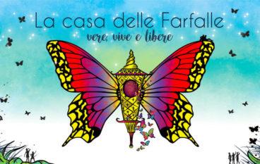 La Casa delle Farfalle…un giardino magico da visitare con tutta la Famiglia
