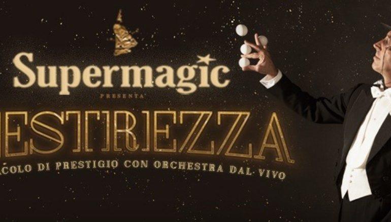Supermagic presenta  Destrezza, lo spettacolo di prestigio con Orchestra dal vivo  al Teatro Sala Umberto