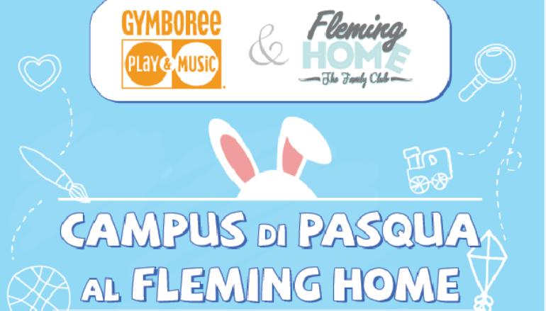 Campus di Pasqua con Gymboree dai 5 ai 10 anni al Fleming Home