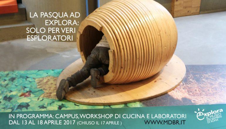 Pasqua con laboratori, giochi, workshop di cucina e gli imperdibili Campus, dai 3 agli 11 anni al Museo Explora