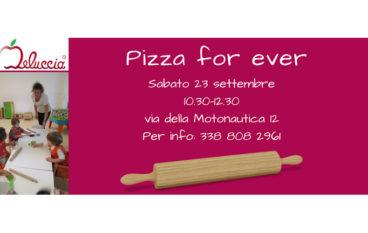 Pizza For Ever – Laboratorio di Cucina per bambini fino a 4 anni