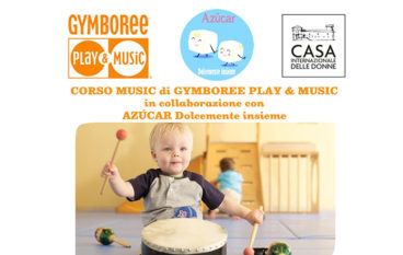Avvio corso di Gymboree Music con Azucar alla Casa Internazionale delle donne