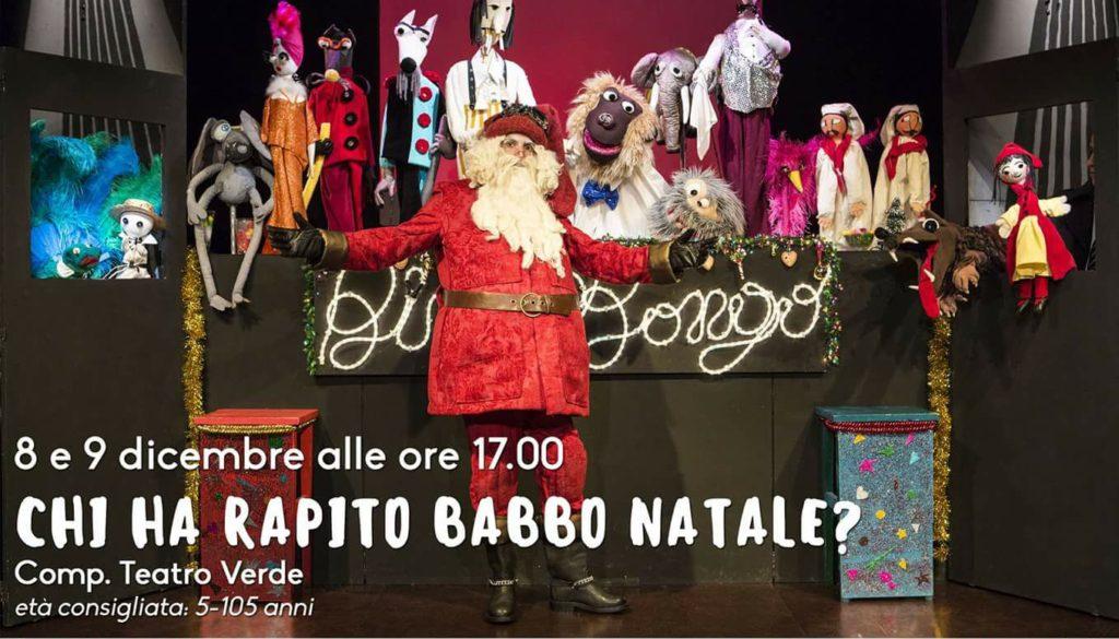 Babbo Natale 8 Dicembre Roma.8 E 9 Dicembre Chi Ha Rapito Babbo Natale Lo Spettacolo Del Teatro
