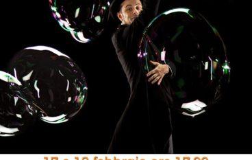 Al Teatro Verde  L'OMINO DELLA PIOGGIA ovvero: una notte tra acqua e bolle di sapone